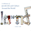A Celebration of Jewish Life and Culture