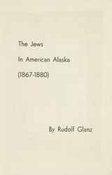 The Jews in American Alaska, 1867-1880